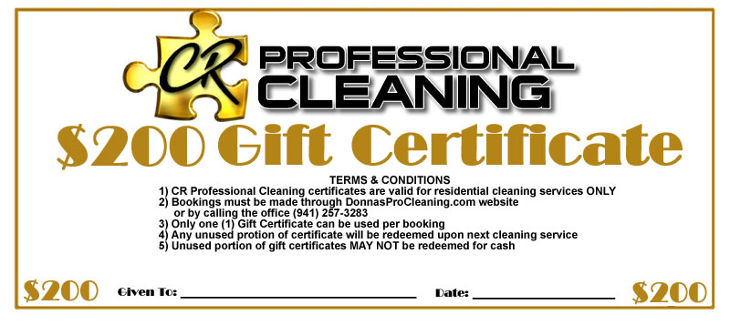200.00 gift certificate for house cleaning and maid service in Sarasota by CR Pro Cleaning