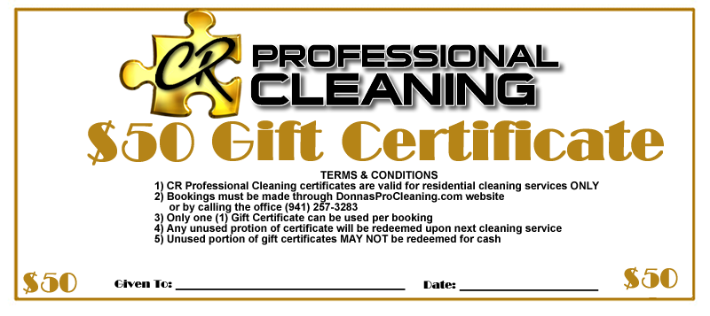 50.00 gift certificate for house cleaning and maid service in Sarasota by CR Pro Cleaning